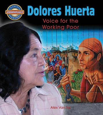 Dolores Huerta By Van Tol, Alex